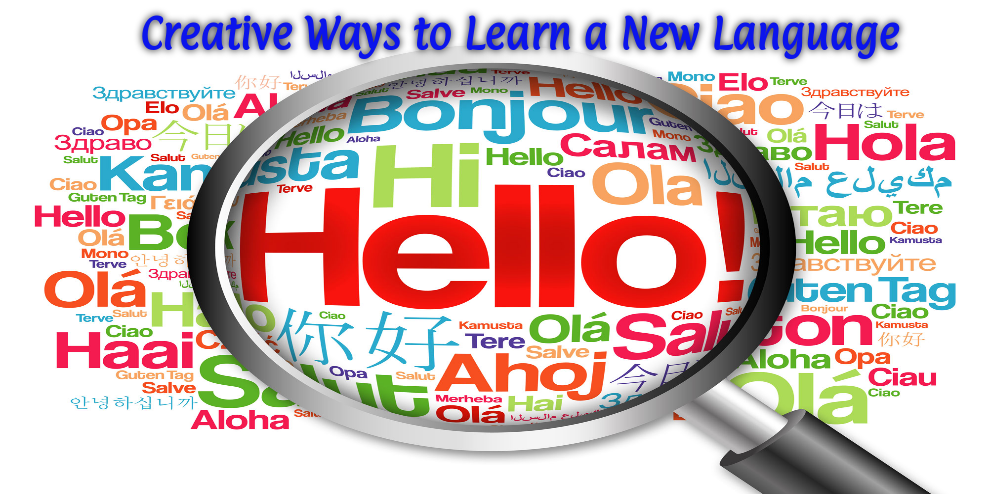 Creative Ways to Learn a New Language