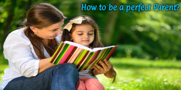 0a/26/how-to-be-a-perfect-parent-.png