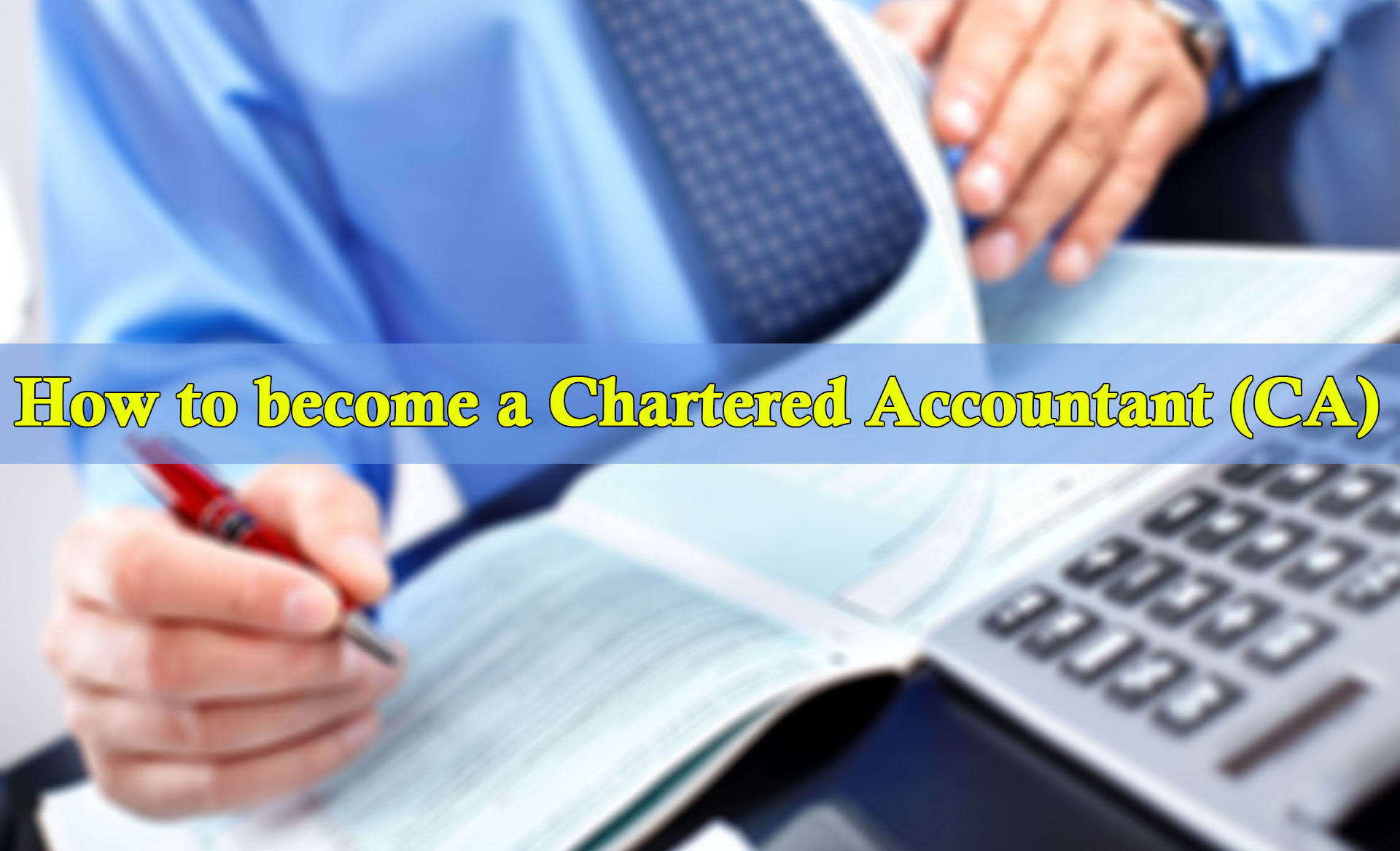 B8/1c/how-to-become-a-chartered-accountant-ca-.jpg