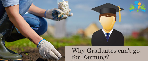 C3/c5/why-graduates-can-39-t-go-for-farming-.jpg