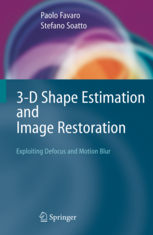 3-d-shape-estimation-and-image-restoration-exploiting-defocus-and-motion-blur