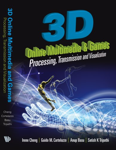 3d-online-multimedia-and-games-processing-transmission-and-visualization