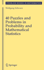 40-puzzles-and-problems-in-probability-and-mathematical-statistics-problem-books-in-mathematics