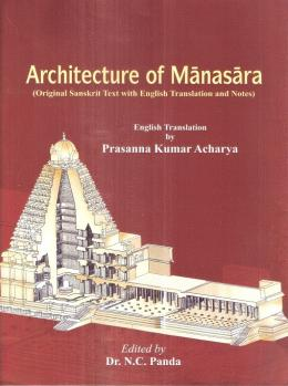 architecture-of-manasara-original-sanskrit-text-with-english-translation-and-notes