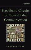 broadband-circuits-for-optical-fiber-communication