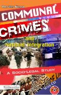 communal-crimes-and-national-integration-a-socio-legal-study