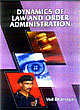 dynamics-of-law-and-order-administration