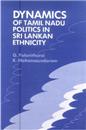 dynamics-of-tamil-nadu-politics-in-srilankan-ethnicity