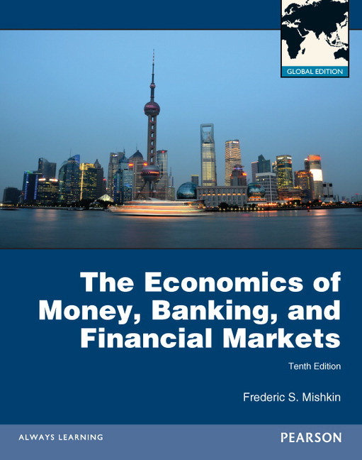 economics-of-money-banking-and-financial-markets-with-myeconlab