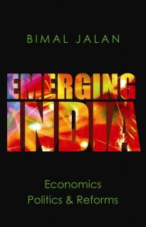 emerging-india-economics-politics-and-reforms