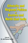 ethnicity-and-regional-politics-of-eastern-and-north-east-india