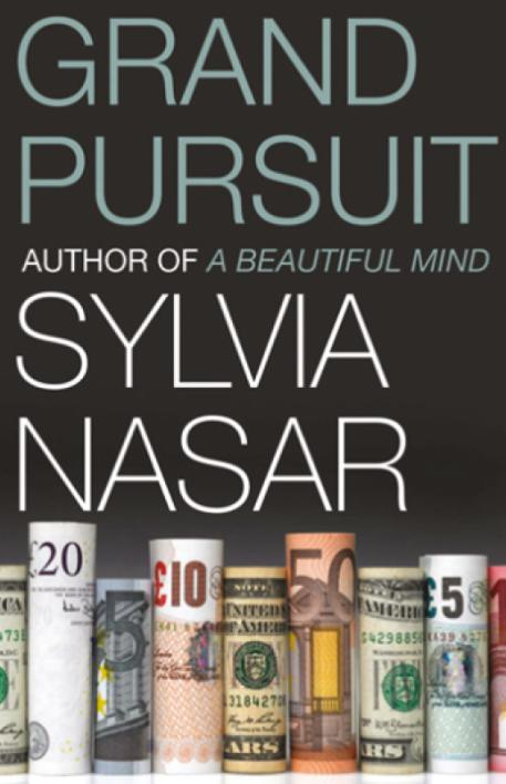 grand-pursuit-the-story-of-the-people-who-made-modern-economics