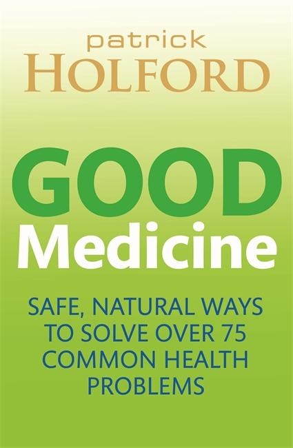 good-medicine-safe-natural-ways-to-solve-over-70-common-health-problems