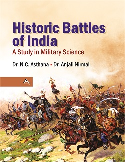 historic-battles-of-india-a-study-in-military-science
