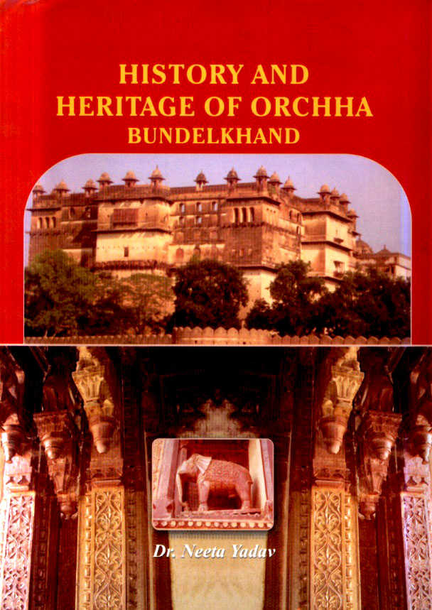 history-and-heritage-of-orchha-bundelkhand