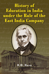 history-of-education-in-india-under-the-rule-of-the-east-india-company