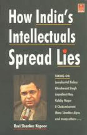 how-india-s-intellectuals-spread-lies