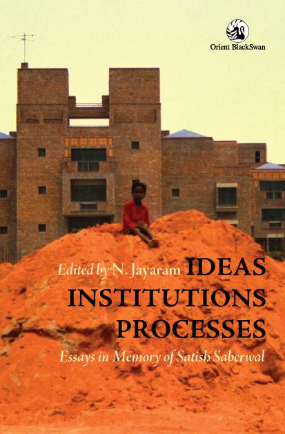 ideas-institutions-processes-essays-in-memory-of-satish-saberwal