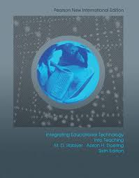 integrating-educational-technology-into-teaching-pearson-new-international-edition