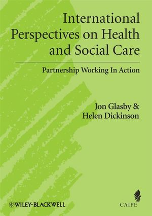 international-perspectives-on-health-and-social-care-partnership-working-in-action