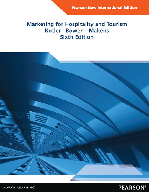 marketing-for-hospitality-and-tourism-pearson-new-international-edition