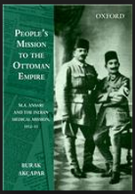 people-s-mission-to-the-ottoman-empire-m-a-ansari-and-the-indian-medical-mission-1912-13