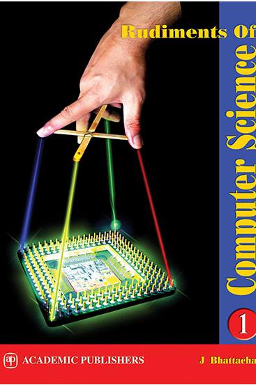 rudiments-of-computer-science-volume-1-class-xi