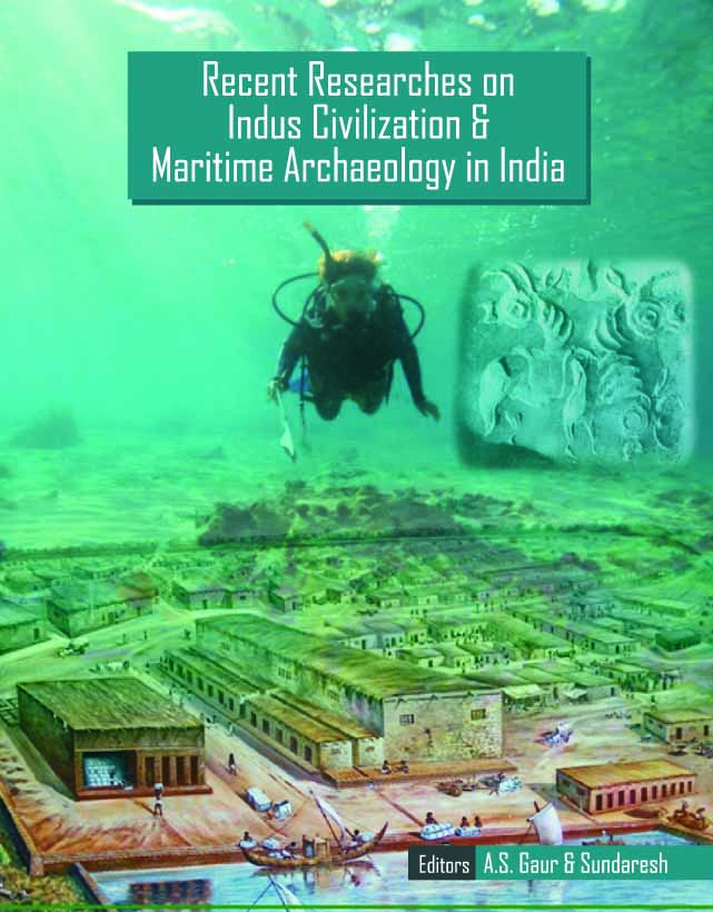 recent-researches-in-indus-civilization-and-maritime-archaeology-in-india
