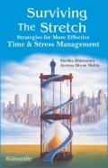 surviving-the-stretch-strategies-for-more-effective-time-and-stress-management