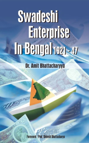 swadeshi-enterprise-in-bengal-1921-47