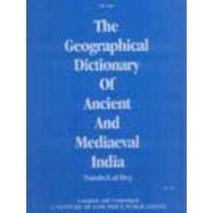 the-geographical-dictionary-of-ancient-and-mediaeval-india