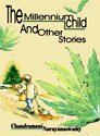 the-millennium-child-and-other-stories