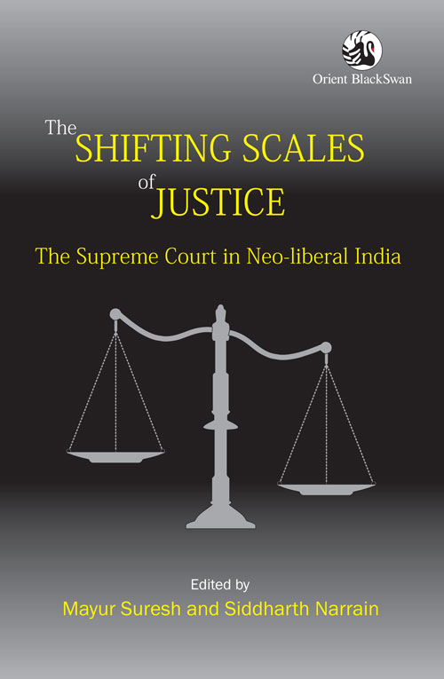 the-shifting-scales-of-justice-the-supreme-court-in-neo-liberal-india