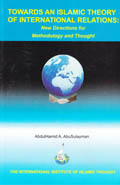 towards-an-islamic-theory-of-international-relations