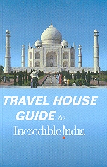 travel-house-guide-to-incredible-india