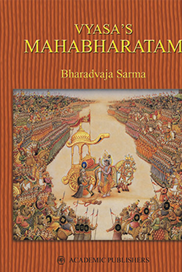 vyasas-mahabharatamin-eighteen-parvasthe-great-epic-of-india-in-summary-translation