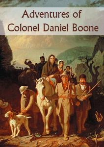 Adventures of Colonel Daniel Boone