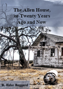 The Allen House or Twenty years Ago and Now