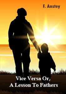 Vice Versa or lesson to the fathers