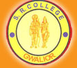 SR COLLEGE OF EDUCATION Gwalior