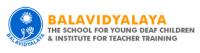 Balavidyalaya The School for Young Deaf Children