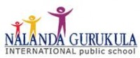 Top Institute NALANDA GURUKULA INTERNATIONAL PUBLIC SCHOOL details in Edubilla.com