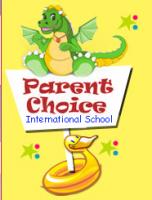 Parent Choice International School
