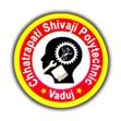 CHH. SHIVAJI POLYTECHNIC,VADUJ