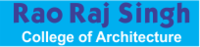RAO RAJ SINGH COLLEGE OF ARCHITECTURE