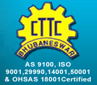 Central Tool Room and Training Centre (CTTC)