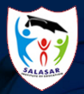 SALASAR INSTITUTE OF EDUCATION