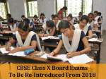 CBSE Class 10 Exam to be Re - Introduced