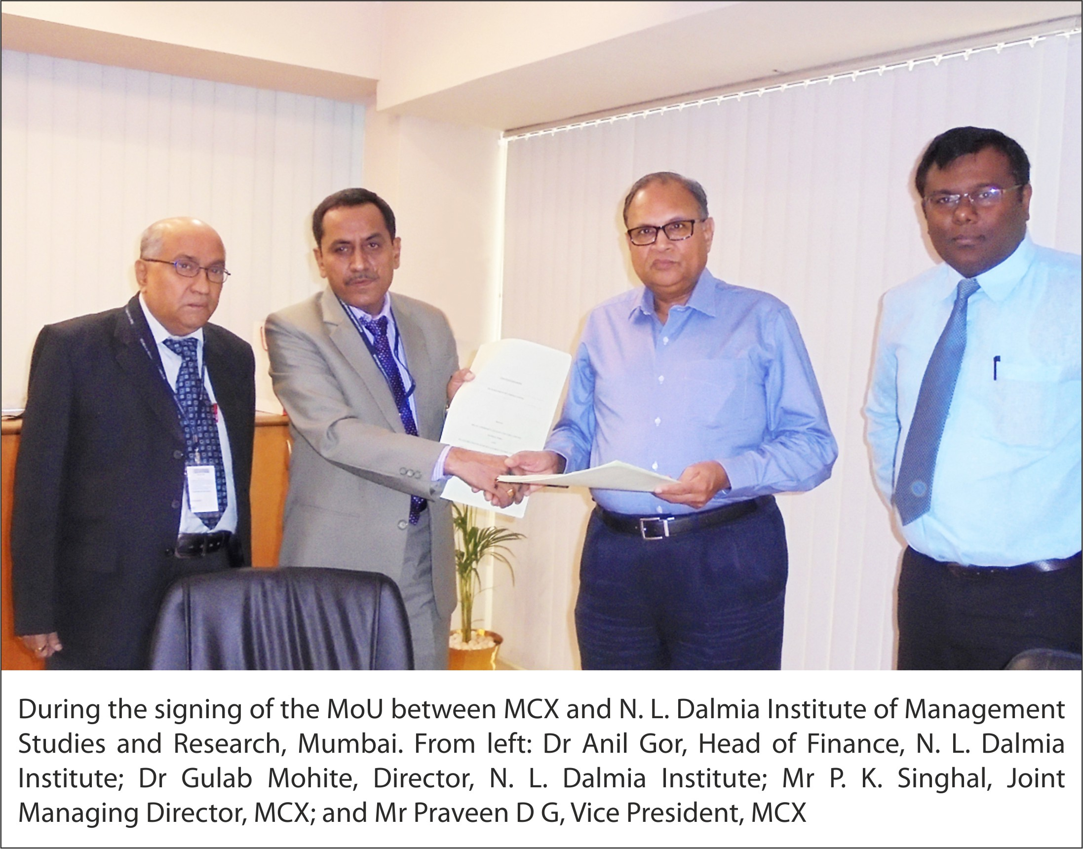 MCX signs MoU with N L Dalmia Institute of Management Studies & Research, Mumbai