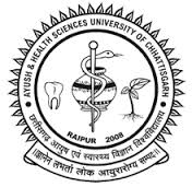 Ayush and Health Sciences University , Chhattisgarh